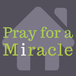 Pray for a Miracle3
